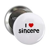 "I * Sincere 2.25"" Button (10 pack)"