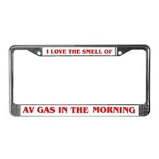 THE SMELL OF AV GAS License Plate Frame