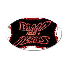 blood sweat  tears 35x21 Oval Wall Decal