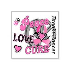 """- Breast Cancer Peace Love  Square Sticker 3"""" x 3"""""""