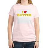 I love butter Women's Pink T-Shirt