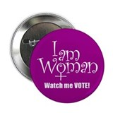 I AM WOMAN Button