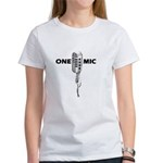 ONE MIC Women's T-Shirt