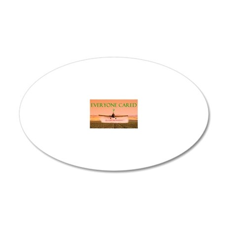 MONSANTO IF EVERYONE CARED 20x12 Oval Wall Decal