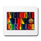 Mousepad - Welcome All...