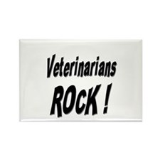 Veterinarians Rock ! Rectangle Magnet