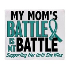 D My Battle Too Mom Ovarian Cancer Throw Blanket