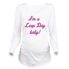 leap day baby pink Long Sleeve Maternity T-Shirt