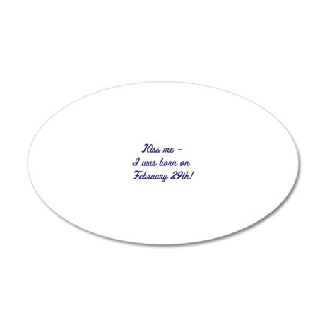kiss me blue 20x12 Oval Wall Decal