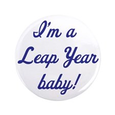 "leap year baby blue 3.5"" Button"