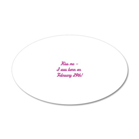 kiss me pink 20x12 Oval Wall Decal
