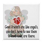 Good Friend's are like Angel' Tile Coaster