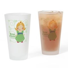 irish princess for the day Drinking Glass