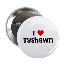 I * Tyshawn Button