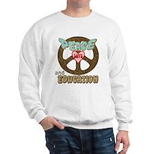 GET AN EDUCATION! Sweatshirt