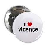 "I * Vicente 2.25"" Button (10 pack)"