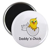 DADDY'S CHICK Magnet