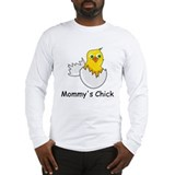 MOMMY'S CHICK Long Sleeve T-Shirt