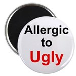 Allergic to Ugly Magnet