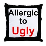 Allergic to Ugly Throw Pillow