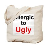 Allergic to Ugly Tote Bag