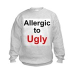 Allergic to Ugly Kids Sweatshirt