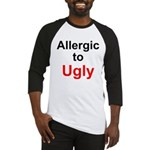 Allergic to Ugly Baseball Jersey