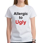 Allergic to Ugly Women's T-Shirt