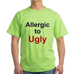 Allergic to Ugly Green T-Shirt