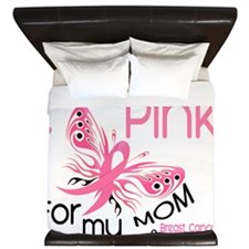 - I Wear Pink for my Mom King Duvet