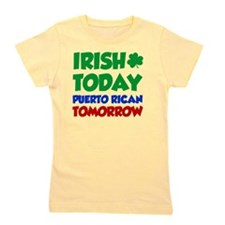Irish Today Puerto Rican Girl's Tee