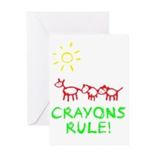 Crayons Rule Greeting Card