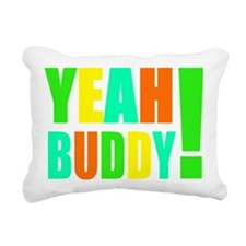 YeahBuddy_multi Rectangular Canvas Pillow