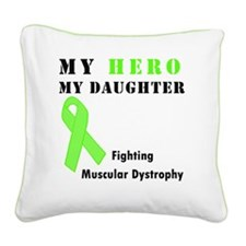 Hero MD daughter Square Canvas Pillow