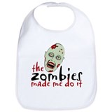 Zombie Made Me Bib