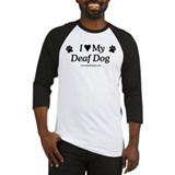 Love My Deaf Dog Baseball Jersey
