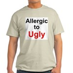 Allergic To Ugly Light T-Shirt