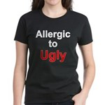 Allergic To Ugly Women's Dark T-Shirt