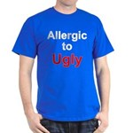 Allergic To Ugly Dark T-Shirt