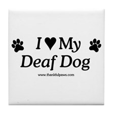 Love My Deaf Dog Tile Coaster