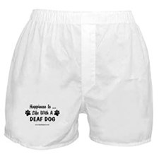 Life With a Deaf Dog Boxer Shorts