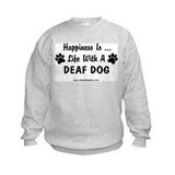 Life With a Deaf Dog Sweatshirt