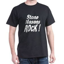 Stone Masons Rock ! T-Shirt