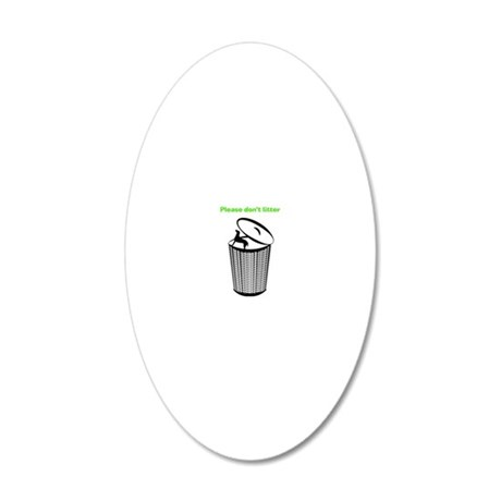 2LDAR_dontlitter_front 20x12 Oval Wall Decal