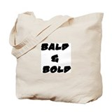 BALD & BOLD Tote Bag