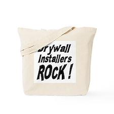 Drywall Installers Rock ! Tote Bag