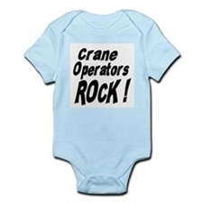 Crane Operators Rock ! Infant Bodysuit