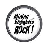 Mining Engineers Rock ! Wall Clock