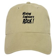 Mining Engineers Rock ! Baseball Cap