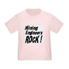 Mining Engineers Rock ! T